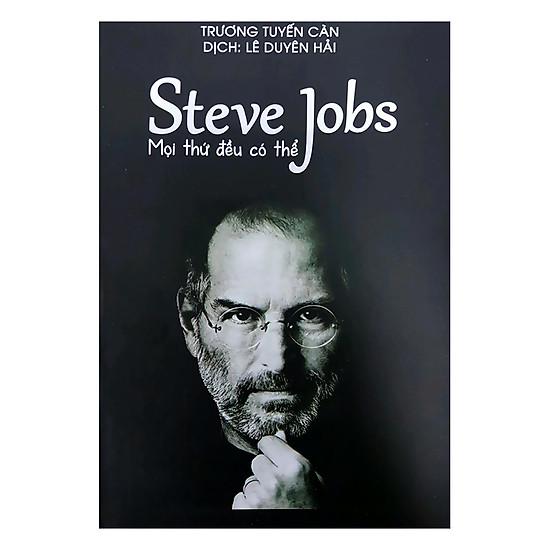 [Download sách] Steve Jobs - Mọi Thứ Đều Có Thể