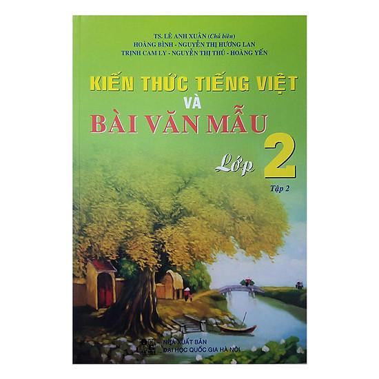 [Download Sách] Kiến Thức Tiếng Việt Và Bài Văn Mẫu Lớp 2 - Tập 2