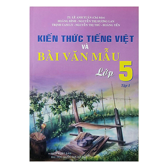 [Download Sách] Kiến Thức Tiếng Việt Và Bài Văn Mẫu Lớp 5 - Tập 1