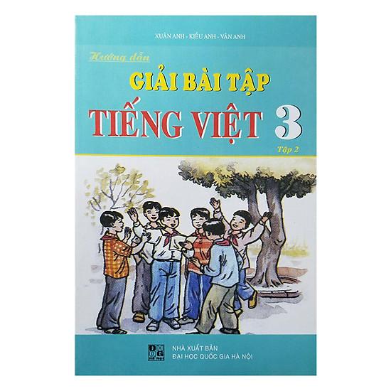[Download Sách] Hướng Dẫn Giải Bài Tập Tiếng Việt Lớp 3 - Tập 2