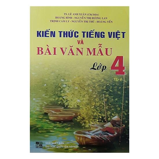 [Download Sách] Kiến Thức Tiếng Việt Và Bài Văn Mẫu Lớp 4 - Tập 1