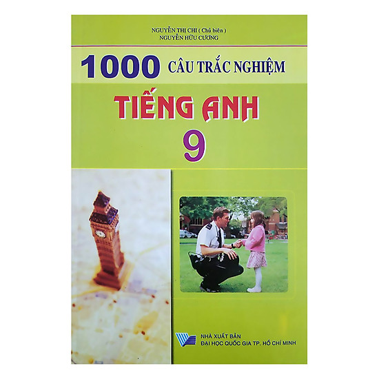 [Download Sách] 1000 Câu Trắc Nghiệm Tiếng Anh Lớp 9