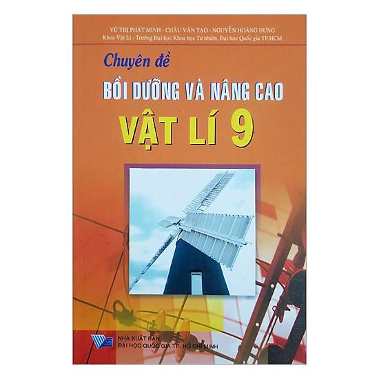 [Download Sách] Chuyên Đề Bồi Dưỡng Và Nâng Cao Vật Lí Lớp 9