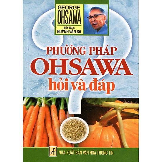 Phương Pháp Ohsawa – Hỏi Và Đáp