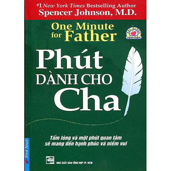 Phút Dành Cho Cha (Tái Bản)