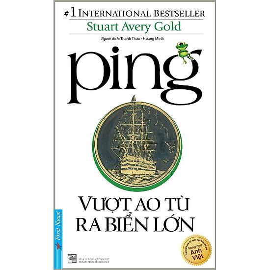 Ping – Vượt Ao Tù Ra Biển Lớn