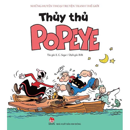 Những Huyền Thoại Truyện Tranh Thế Giới – Thủy Thủ Popeye