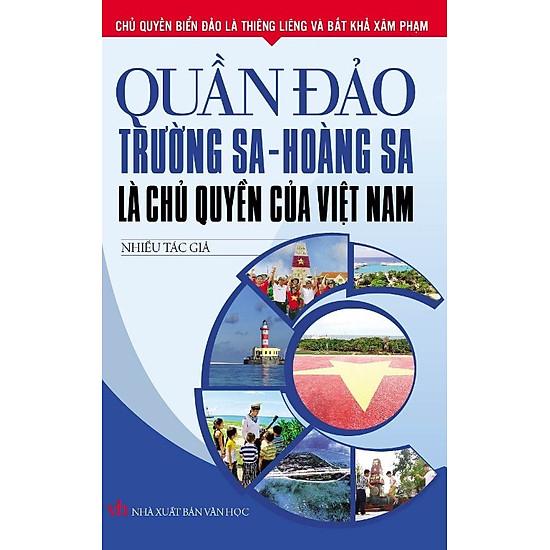 Quần Đảo Trường Sa - Hoàng Sa Là Chủ Quyền Của Việt Nam