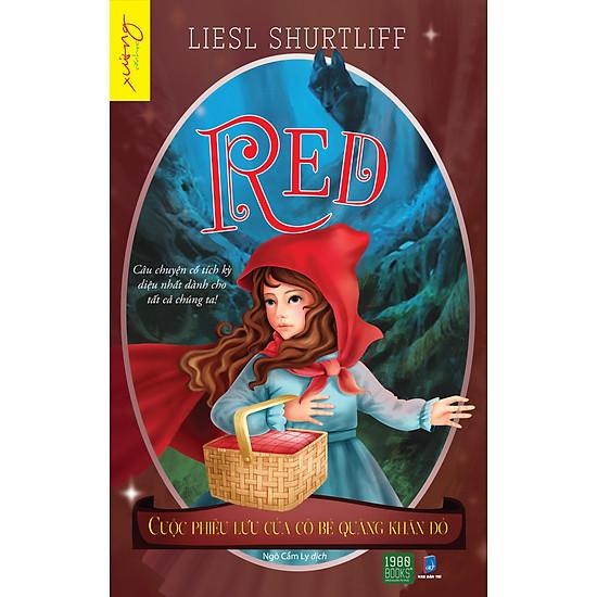 Red – Cuộc Phiêu Lưu Của Cô Bé Quàng Khăn Đỏ