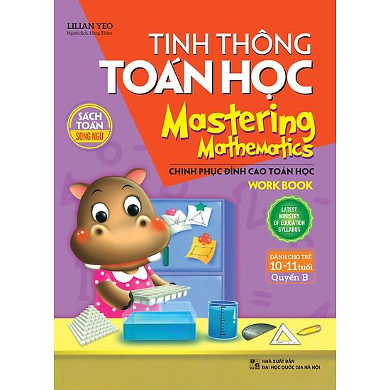 Tinh Thông Toán Học – Mastering Mathematics – Dành Cho Trẻ 10-11 Tuổi – Quyển B