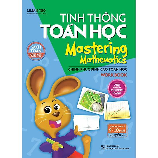 Tinh Thông Toán Học - Mastering Mathematics - Dành Cho Trẻ 9-10 Tuổi - Quyển A - EBOOK/PDF/PRC/EPUB