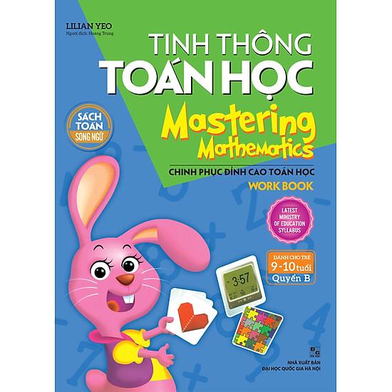 Tinh Thông Toán Học – Mastering Mathematics – Dành Cho Trẻ 9-10 Tuổi – Quyển B