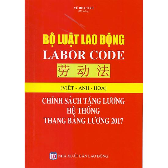 [Download sách] Bộ Luật Lao Động - Chính Sách Tăng Lương Hệ Thống Thang Bảng Lương 2017