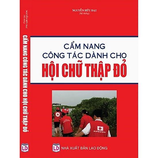 Cẩm Nang Công Tác Dành Cho Hội Chữ Thập Đỏ
