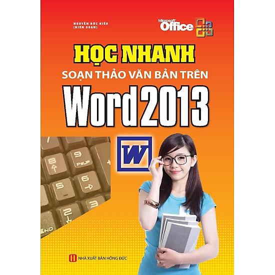Học Nhanh Soạn Thảo Văn Bản Trên Word 2013