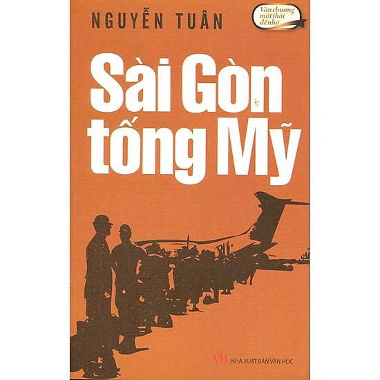 Văn Chương Một Thời Để Nhớ - Sài Gòn Tống Mỹ