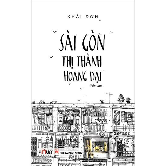 Sài Gòn – Thị Thành Hoang Dại