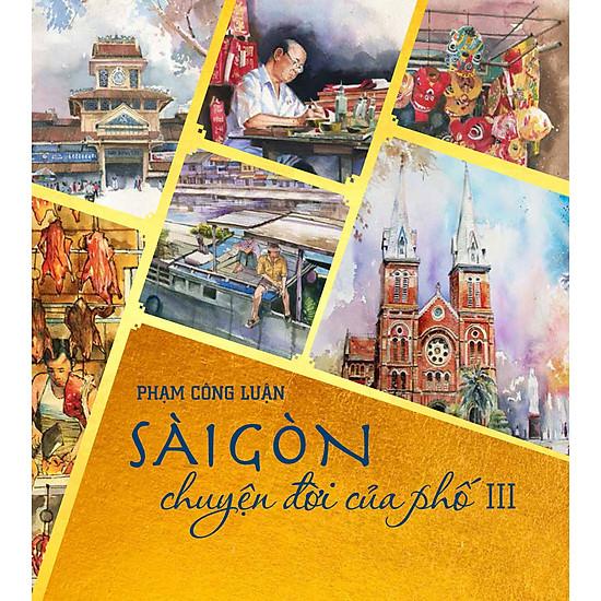 Sài Gòn Chuyện Đời Của Phố (Tập 3)