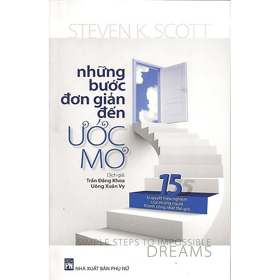 Những Bước Đơn Giản Đến Ước Mơ (Tái Bản 2014)