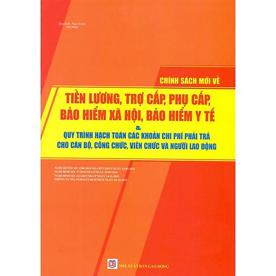 Chính Sách Mới Về Tiền Lương, Trợ Cấp, Bảo Hiểm Xã Hội, Bảo Hiểm Y Tế