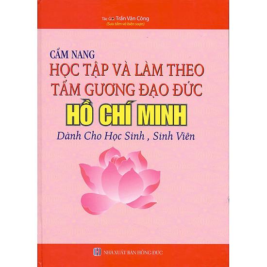 Cẩm Nang Học Tập Và Làm Theo Tấm Gương Đạo Đức Hồ Chí Minh