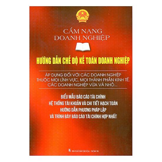[Download Sách] Cẩm Nang Doanh Nghiệp - Hướng Dẫn Chế Độ Kế Toán Doanh Nghiệp: Áp Dụng Đối Với Các Doanh Nghiệp Thuộc Mọi Lĩnh Vực, Mọi Thành Phần Kinh Tế, Các Doanh Nghiệp Vừa Và Nhỏ... (Song Ngữ Anh - Việt)