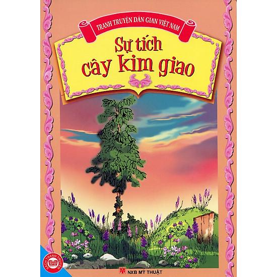 Sự Tích Cây Kim Giao - Tranh Truyện Dân Gian Việt Nam