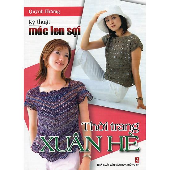 Kỹ Thuật Móc Len Sợi – Thời Trang Xuân Hè