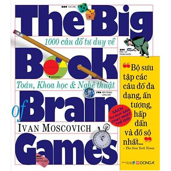 [Download sách] The Big Book Of Brain Games - 1000 Câu Đố Tư Duy Về Toán, Khoa Học & Nghệ Thuật