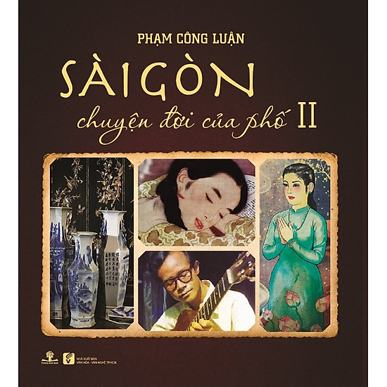 Download sách Sài Gòn Chuyện Đời Của Phố 2 (Bìa Mềm)