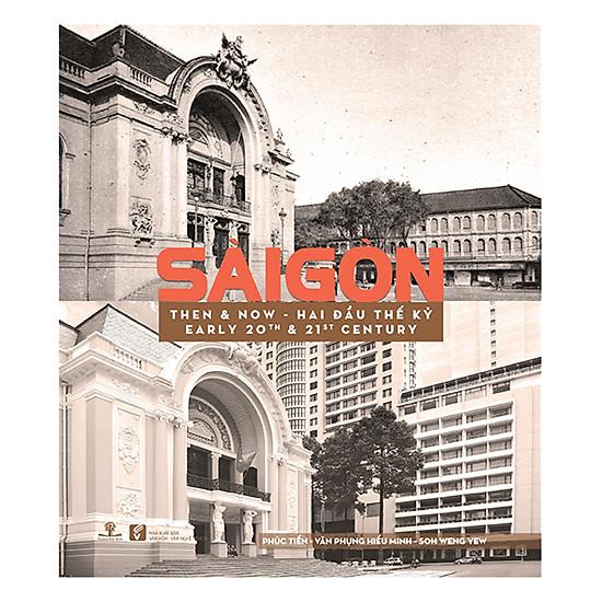 [Download sách] Sài Gòn Then & Now - Sài Gòn Hai Đầu Thế Kỷ
