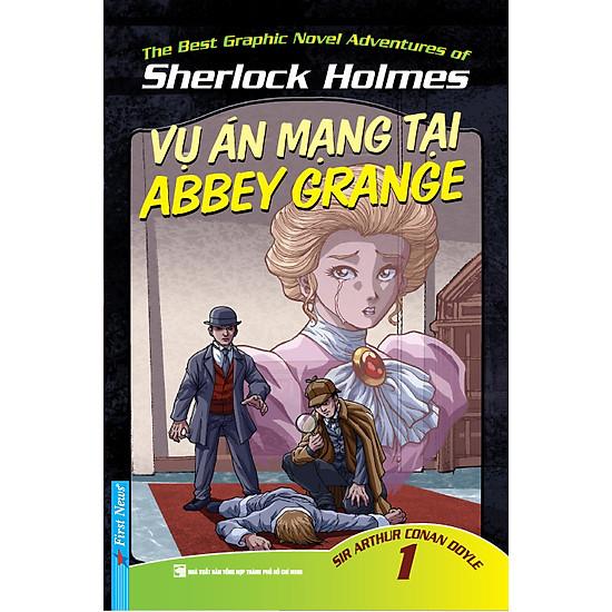 Những Cuộc Phiêu Lưu Kỳ Thú Của Sherlock Holmes – Tập 1