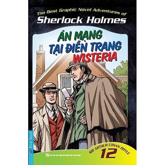 [Download sách] Những Cuộc Phiêu Lưu Kỳ Thú Của Sherlock Holmes - Tập 12 (Án Mạng Tại Điền Trang Wisteria)