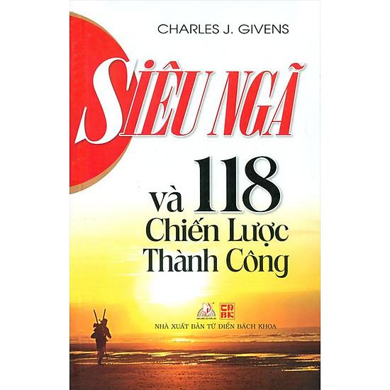 Download sách Siêu Ngã Và 118 Chiến Lược Thành Công