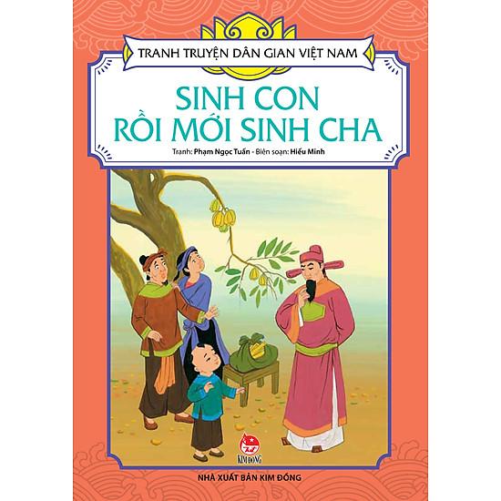 Tranh Truyện Dân Gian Việt Nam - Sinh Con Rồi Mới Sinh Cha (2016)