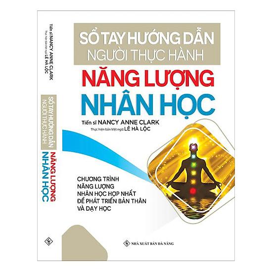 [Download sách] Sổ Tay Hướng Dẫn Người Thực Hành Năng Lượng Nhân Học (Tái Bản)