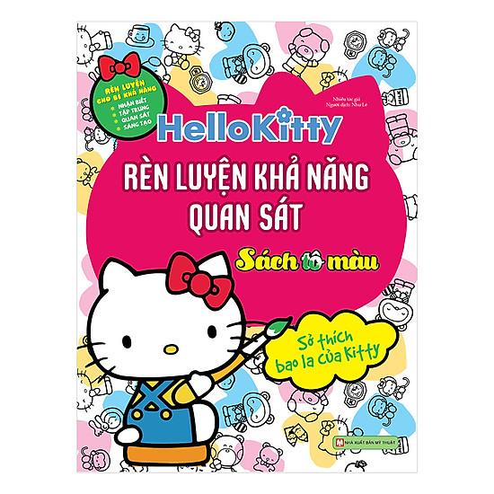 [Download Sách] Hello Kitty - Sách Tô Màu - Rèn Luyện Khả Năng Quan Sát - Sở Thích Bao La Của Kitty