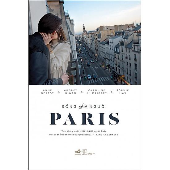 [Download sách] Sống Như Người Paris