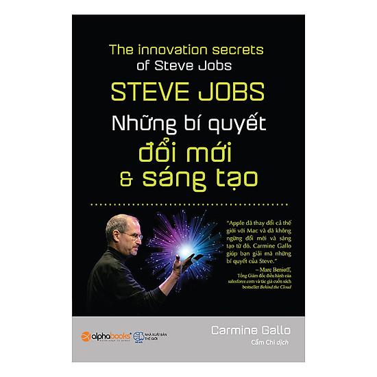 [Download sách] Steve Jobs - Những Bí Quyết Đổi Mới Và Sáng Tạo