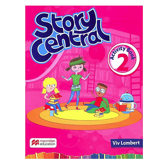 [Download sách] Story Central: Activity Book (Level 2)
