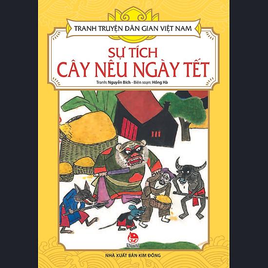 Tranh Truyện Dân Gian Việt Nam - Sự Tích Cây Nêu Ngày Tết (Tái Bản 2017)