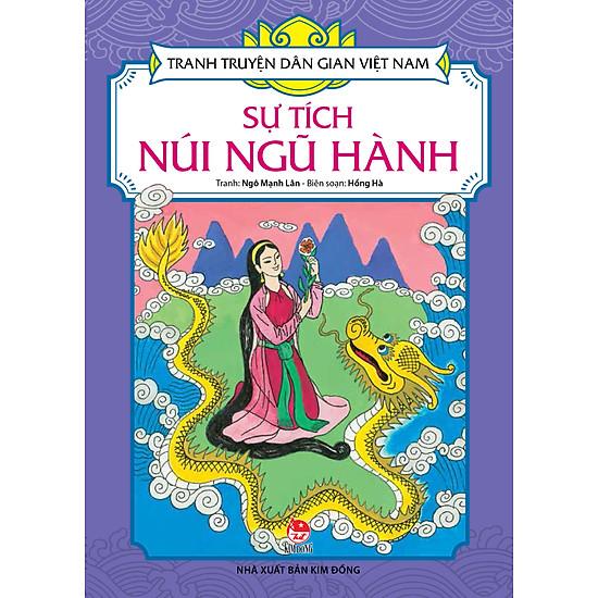 [Download sách] Tranh Truyện Dân Gian Việt Nam - Sự Tích Núi Ngũ Hành (Tái Bản 2017)
