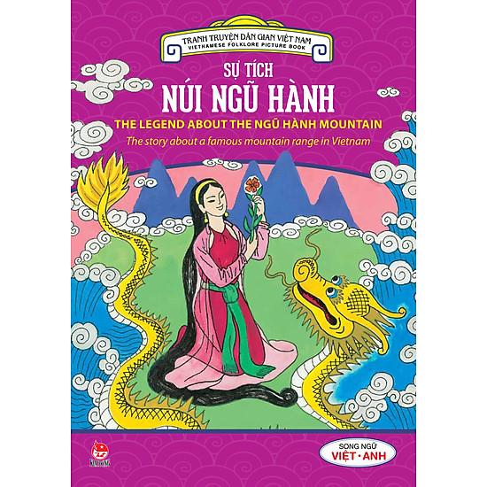 Tranh Truyện Dân Gian Việt Nam - Sự Tích Núi Ngũ Hành (Song Ngữ Việt - Anh) (2016)