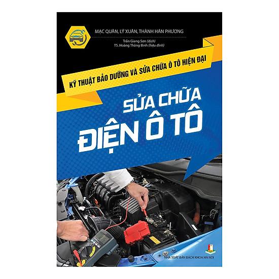[Download Sách] Kỹ Thuật Bảo Dưỡng Và Sửa Chữa Ô Tô Hiện Đại - Sửa Chữa Điện Ô Tô