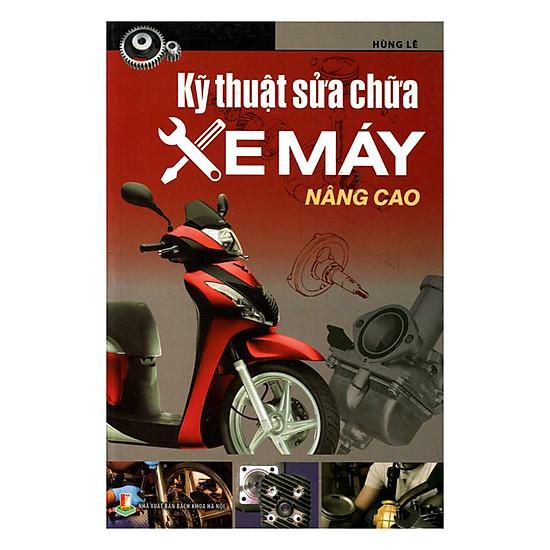 Download sách Kỹ Thuật Sửa Chữa Xe Máy Nâng Cao (Tái Bản)