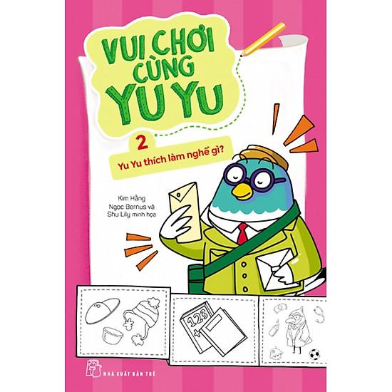 Vui Chơi Cùng Yu Yu (Tập 2) – Yu Yu Thích Làm Nghề Gì?
