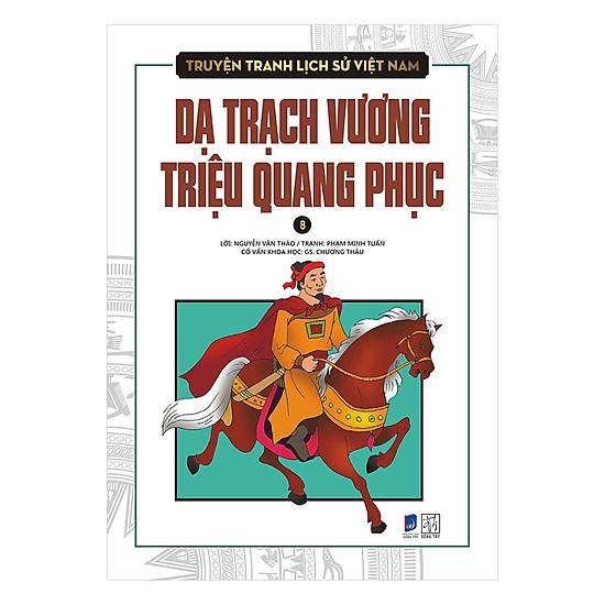 Hình ảnh download sách Truyện Tranh Lịch Sử Việt Nam - Dạ Trạch Vương Triệu Quang Phục