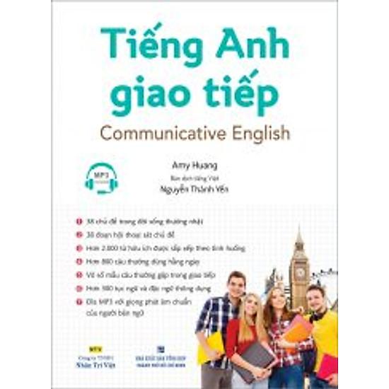 Tiếng Anh Giao Tiếp – Communicative English (Kèm Đĩa MP3)
