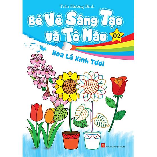 Bé Vẽ Sáng Tạo Và Tô Màu (Tập 2) - EBOOK/PDF/PRC/EPUB