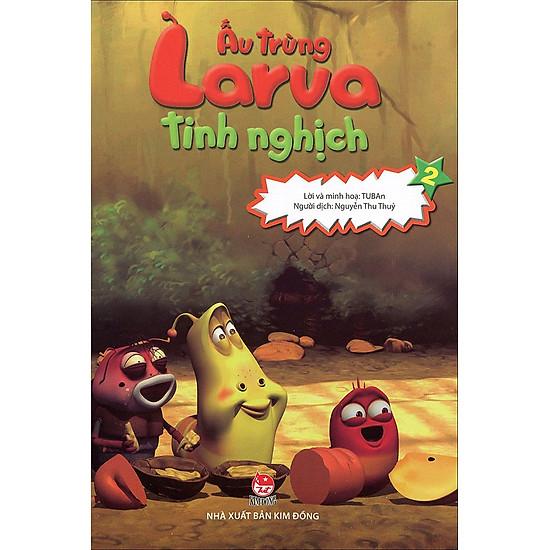 Ấu Trùng Larva Tinh Nghịch (Tập 2)